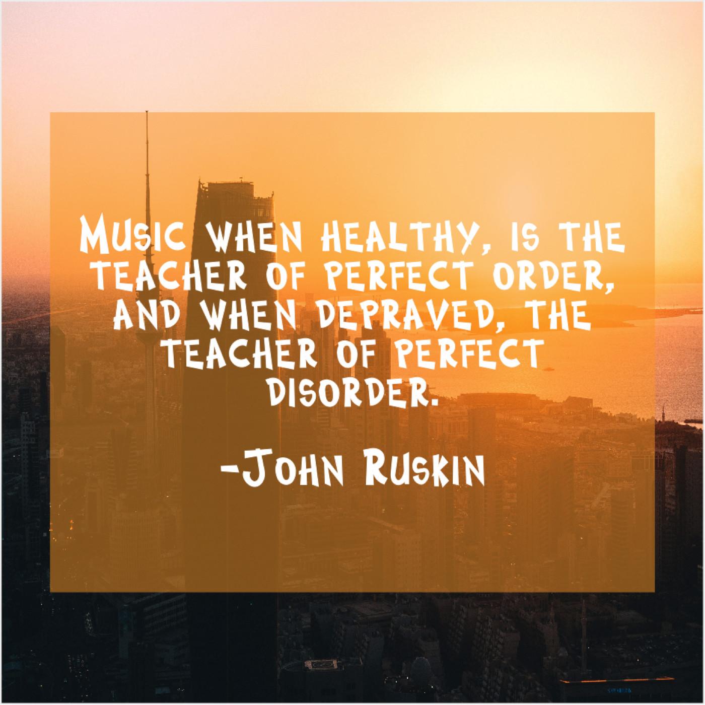 Ruskin on music